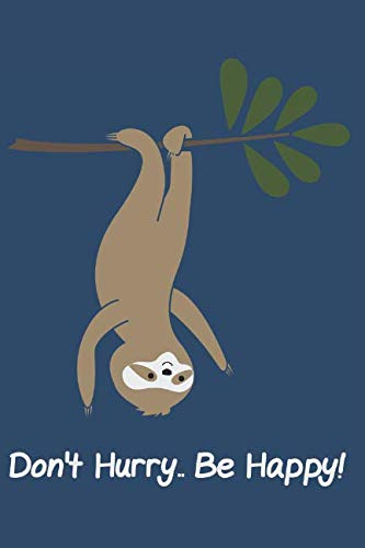 Days of a Sloth: A Journal for lazy people