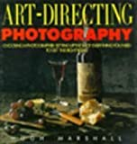 Art Directing Photography, Hugh Marshall, 0891342591
