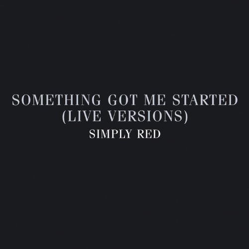 Something Got Me Started: Live...