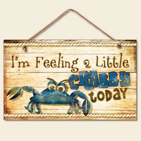 New Funny Feeling Crabby Sign Wall Plaque Nautical Decor Coastal Picture Crab