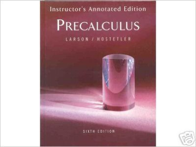 PreCalculus Instructor's Annotated, Sixth Edition