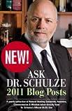 Ask Dr. Schulze 2011 Blog Posts