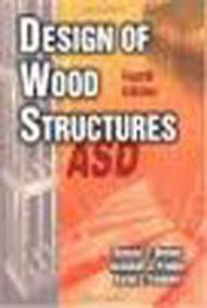 Design of Wood Structures, ASD, 5th Edition Solutions Manual