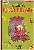 img - for HISTORIAS DE BOSQUENEGRO book / textbook / text book