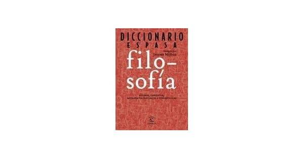 Amazon.com: Diccionario Espasa Filosofia , Jacobo Munoz ...