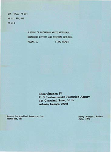 Hazardous Epa Material (Study of Hazardous Waste Materials Hazardous Effects and Disposal Methods Volume 1)