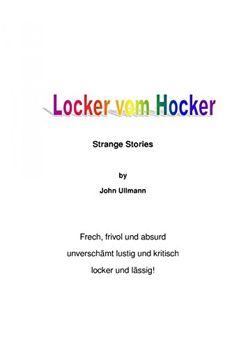 Amazon.com: Locker vom Hocker: Strange Stories (German Edition ...