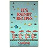 Rainin' Recipes Cookbook, Telephone Pioneers of America, Charles B. Hopkins Staff, 0871973472