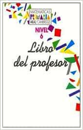 Matemáticas Primaria 6 Libro del Profesor. Matemáticas