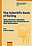 img - for The Scientific Basis of Eating: Taste, Smell, Mastication, Salivation and Swallowing and Their Dysfunctions (Frontiers of Oral Biology, Vol. 9) book / textbook / text book