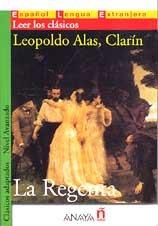 La Regenta. Nivel Superior (1600-2000 palabras) / The Regent's Wife. Clasicos adaptados (Spanish Edition)