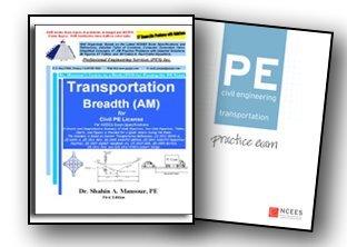 PE Civil Engineering: Transportation Practice Exam AM Package