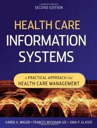 Download Health Care Information Systems: A Practical Approach for Health Care Management 2nd (second) edition pdf epub