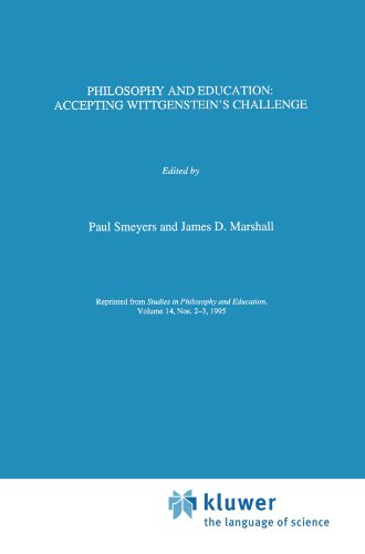 Philosophy and Education:: Accepting Wittgenstein's Challenge