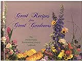 Great Recipes from Great Gardeners, Pennsylvania Horticultural Society Staff, 0963749404