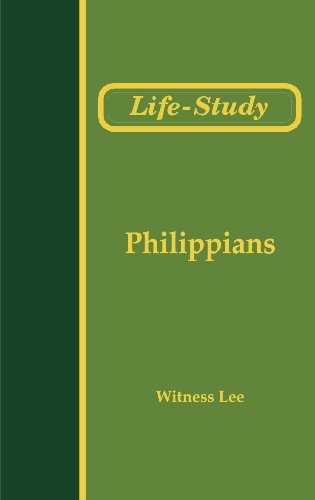 Life-Study of Philippians (Life-Study of the Bible)