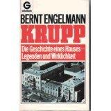img - for Krupp. Die Geschichte eines Hauses - Legenden und Wirklichkeit. book / textbook / text book