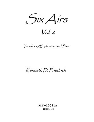Six Airs for Solo and Piano, Vol. 2 - bass clef version: A collection of original music