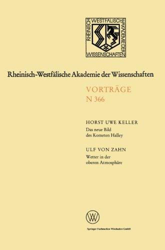 Das neue Bild des Kometen Halley - Ergebnisse der Raummissionen / Wetter in der oberen Atmosphäre (Rheinisch-Westfälische Akademie der Wissenschaften) (German Edition)