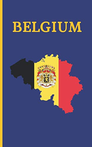 BELGIUM: POCKET SIZE TRIP PLANNER & TRAVEL JOURNAL NOTEBOOK. PLAN YOUR NEXT VACATION IN DETAIL TO BELGIUM: PACKING LIST, ITINERARY, BUCKET LIST, ... FOR NOTES AND WRITING. ADVENTURE LOG.