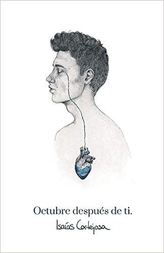 Book's Cover of Octubre después de ti (Español) Tapa blanda – 19 junio 2020