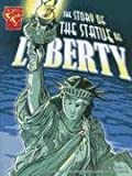 The Story of the Statue of Liberty (Graphic History)