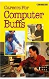 Careers for Computer Buffs, Andrew Kaplan, 0395635608