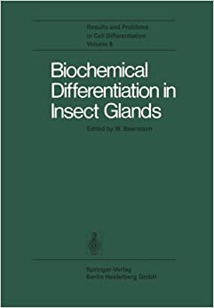 Biochemical Differentiation in Insect Glands (Results and Problems in Cell Differentiation)
