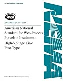 American National Standard for Wet-Process Porcelain Insulators - High-Voltage Line-Post Type (2015)