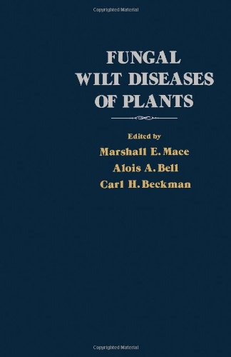 Fungal Wilt Diseases of Plants