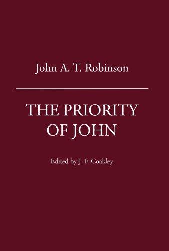The Priority of John: