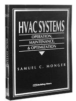 HVAC Systems: Operation, Maintenance, & Optimization