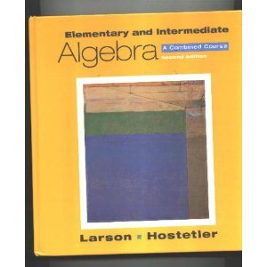 Elementary and Intermediate Algebra: A Combined Course