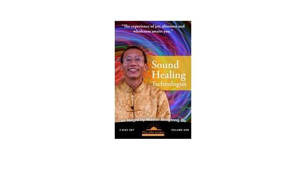 sound healing technologies master mingtong gu: master