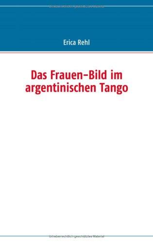 Das Frauen-Bild im argentinischen Tango