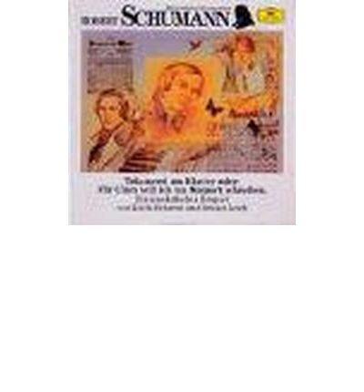Robert Schumann. Tr?umerei am Klavier. CD: Oder: F?r Clara will ich ein Konzert schreiben (Wir entdecken Komponisten) (CD-Audio)(German) - Common