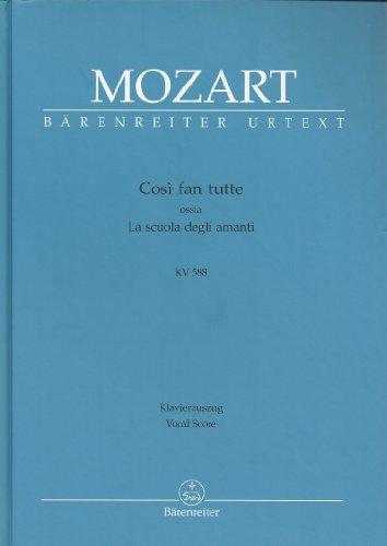 Cosi Fan Tutti Vocal Score BarenReiter Urtext KV 588 by Barenreiter Kassel