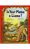 img - for Is Your Mama a Llama? by Deborah Guarino (2004-06-01) book / textbook / text book