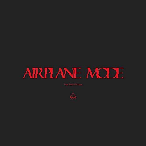 Airplane Mode [Explicit] (Modo Av De)