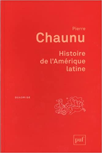 Amazon Fr Histoire De L Amerique Latine Pierre Chaunu