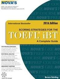 Novas Scoring Strategies For The Toefl IBT A Complete Guide 2016 Edition