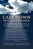 Cast down but Not Forsaken, Evangelist Sarann Cato, 1609579704