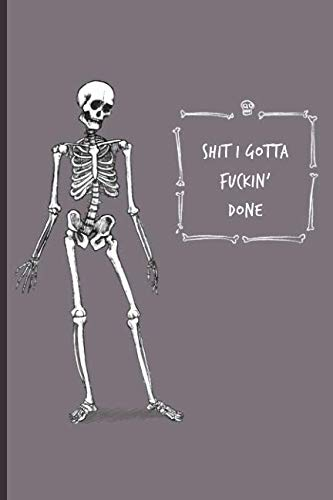 Shit I Gotta Fuckin Done: Large Composition Notepad Journal Memo For Medical Students, Nurse Doctor Practitioner, Blank Lined Medium College Ruled Pattern Sheets