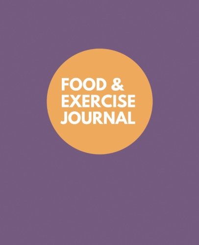 """Food and Exercise Journal: Purple Cover Design, 7.5"""" x 9.25"""", Undated 100 pages for 100 days of food and exercise tracking, for weight loss, allergies, and health"""