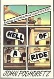 Hell of a Ride, John Podhoretz, 0671796488