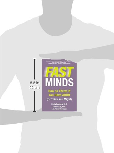 Fast Minds: How to Thrive If You Have ADHD (Or Think You Might ...
