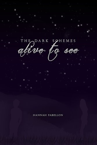 Alive to See (The Dark Schemes Book 1)