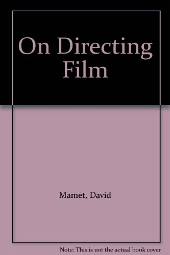 mamet on directing - 5