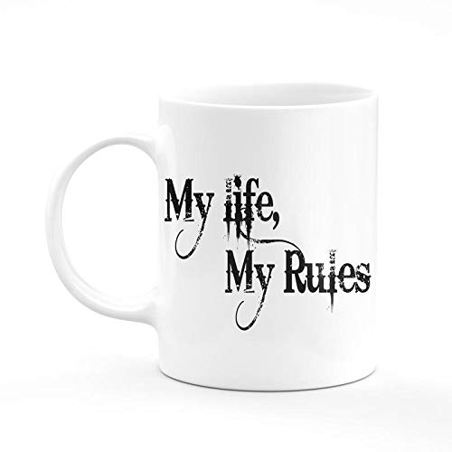 Buy My Life My Rules Quotes Coffee Mug 350 Ml Multicolour Color Coffee Mugs By Kd Retail Online At Low Prices In India Amazon In