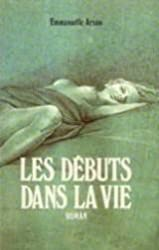 Les debuts dans la vie: Roman (French Edition)